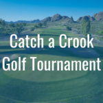 """Catch a Crook"" Golf Tournament"