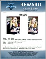 Forgery / 8233 N. 7th Street, Phoenix (QuikTrip) and 4230 W. McDowell Rd. Phoenix (Fry's Grocery Store)
