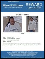 Identity Theft / 34-year-old male / 7014 E. Camelback Rd., Scottsdale