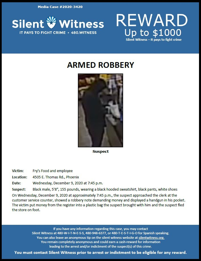 Armed Robbery / Frys Food Store / 4505 E. Thomas Rd.