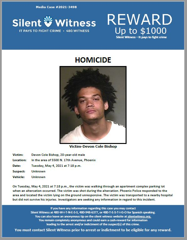 Homicide / Devon Cole Bishop / In the area of 5500 N. 17th Avenue, Phoenix